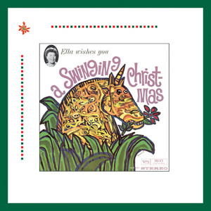 Omslaget till julskivan Ella Wishes You A Swinging Christmas (Expanded Edition) av Ella Fitzgerald.